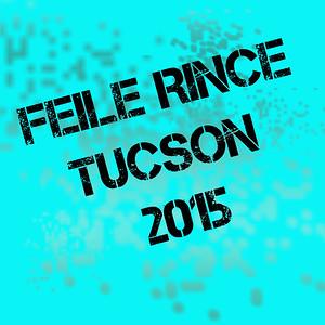 Feile Rince Tucson 2015