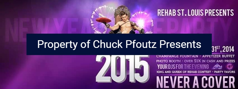 Chuck Pfoutz Presents: New Years 2015 At Rehab Bar and Grill