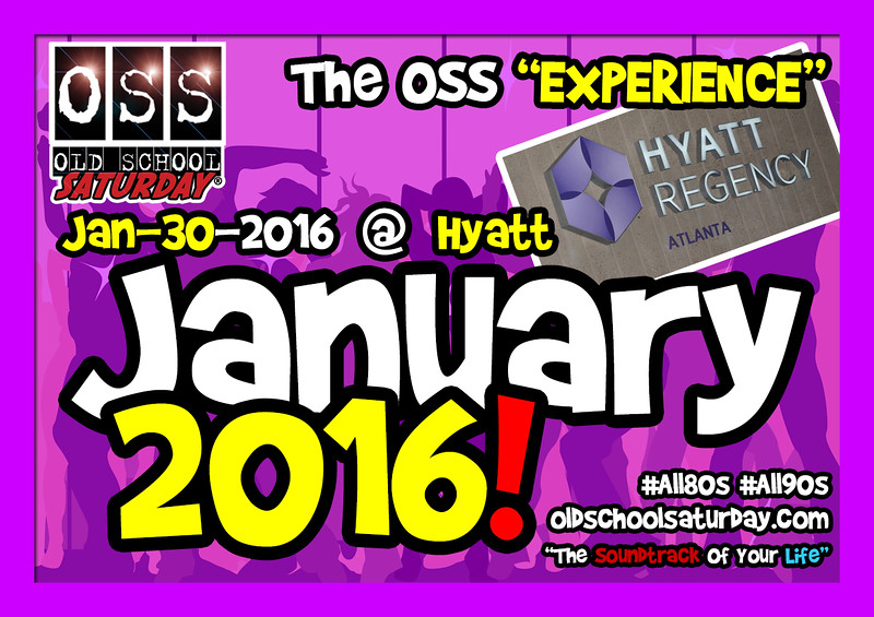 "Our FIRST event of the new year.  We're bringing in 2016 with another OSS walk down ""Musical Memory Lane"" back at The Hyatt.  Tickets, VIP Tables, and Info:   <a href=""http://www.oldschoolsaturday.com"">http://www.oldschoolsaturday.com</a>"