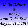 Kelly Dehart and Rocky Sharon Oaks August 21st 2016