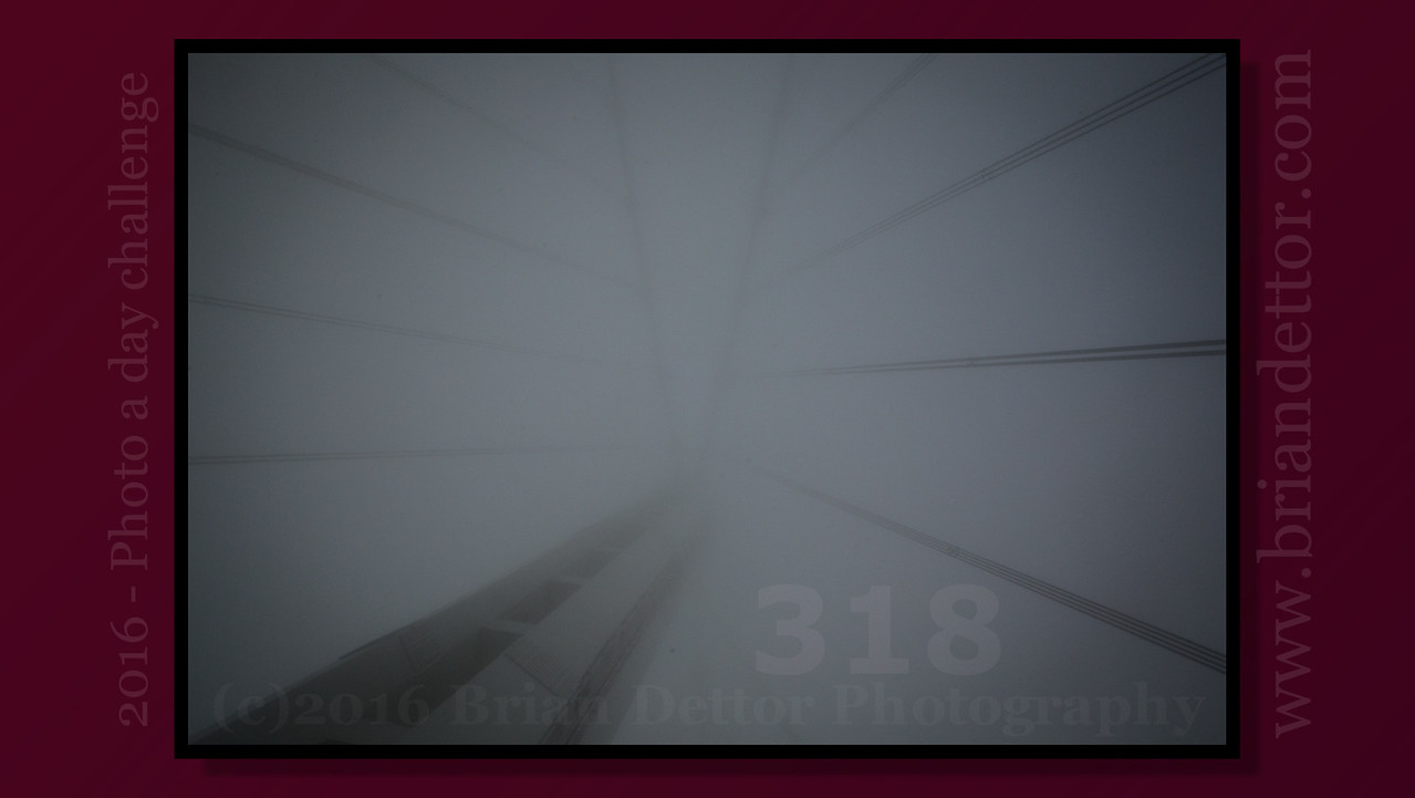 Day #318 - Foggy Bridge