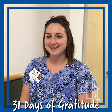 """This year, I am thankful for my family and friends. I am also thankful to be a part of the Pulmonary clinic at RRMC we have a wonderful team."" – Amanda Wood, MA, Pulmonary Services"