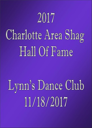 2017 Charlotte Area Shag Hall Of Fame