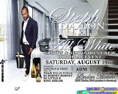 Sat. Aug. 19 (BOOKED) STEPH DA DON's ALL WHITE BIRTHDAY EVENT
