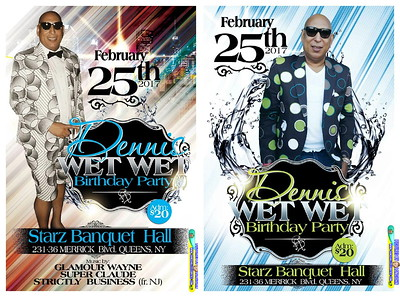 Sat. Feb. 25 (BOOKED) DENNIS WET WET B'DAY PARTY