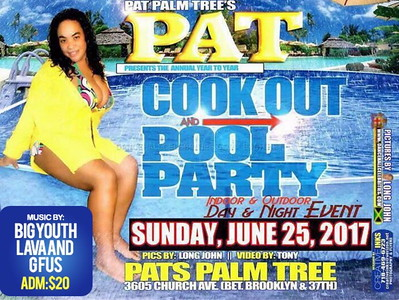 "PAT'S PALM TREE ANNUAL ""COOKOUT & POOL PARTY 2017""(17)"