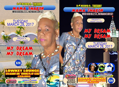 "MAMA SHARON / DANCEHALL TUESDAY ""MY DREAM MY DREAM""(20)"