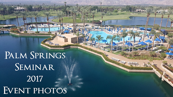 2017 Palm Springs Seminar Event Photos