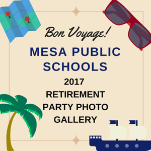 2017 Retirement Party - Mesa Public Schools