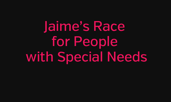 Jaime's Race for People with Special Needs