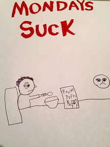 how i feel on monday. love the cereal box.