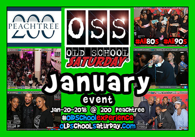 Jan-20-2108 at 200 Peachtree---BE THERE.  Tickets and VIP Tables are selling now.  www.oldschoolsaturday.com or 678.701.6114