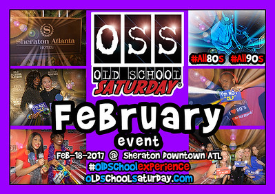 Next event is coming soon:  Feb.18.2017 at The Sheraton.  Tickets Selling Now:  oldschoolsaturday.com or 678.701.6114