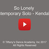 So Lonely Contemporary Solo - Kendall W