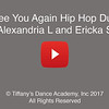 See You Again Hip Hop Duo - Alexandria L and Ericka S