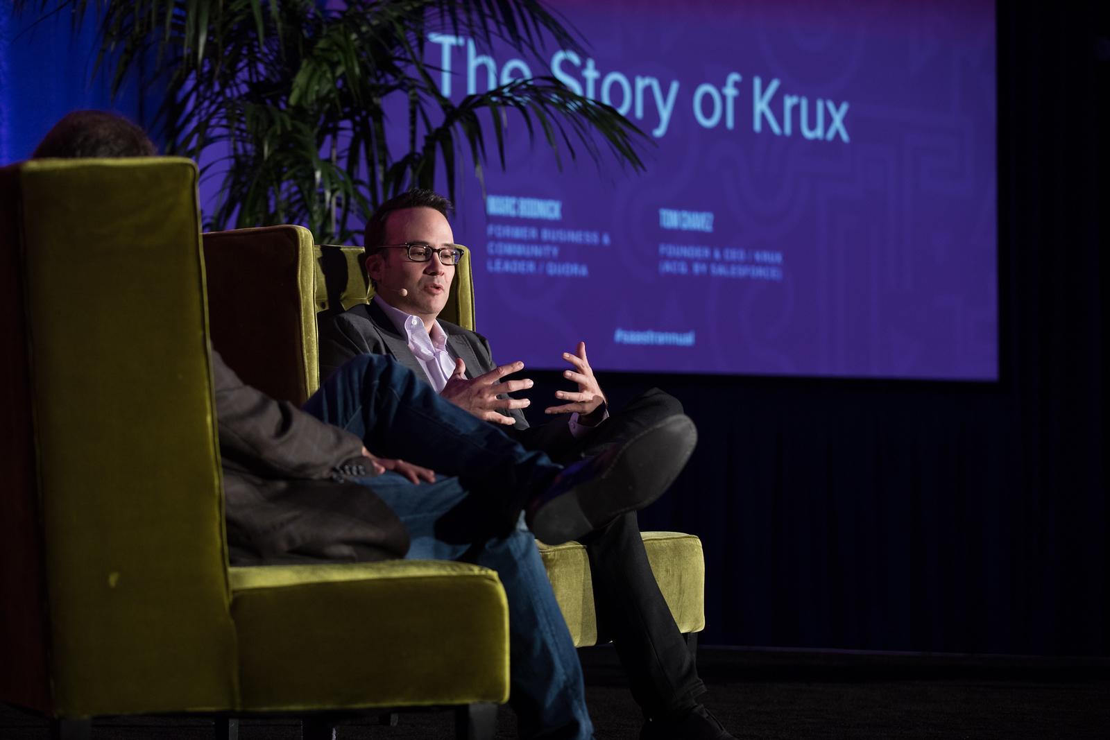 The Story of Krux Marc Bodnick FORMER BUSINESS & COMMUNITY LEADER / QUORA Tom Chavez FOUNDER & CEO / KRUX (ACQ. BY SALESFORCE