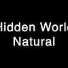 Hidden World Natural