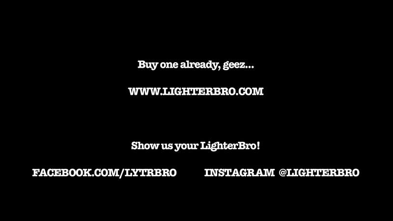 LighterBrov2 1_30