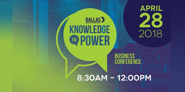 Dallas ISD Knowledge is Power - 04 28 18
