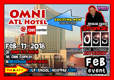 NEW location --- Omni ATL Hotel at CNN Center *** Special Guest:  FRANK SKI