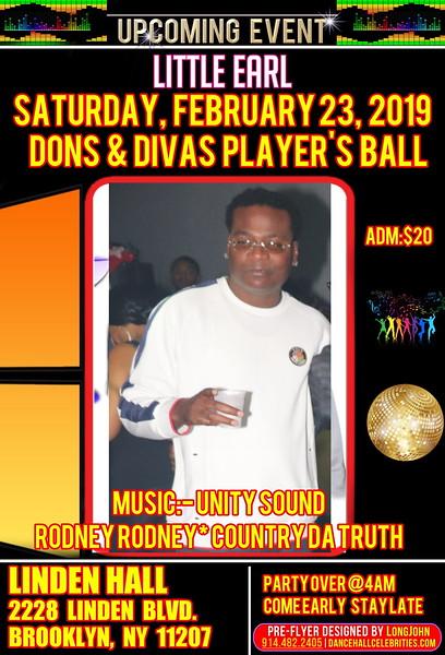 Sat. Feb. 23 - LIKKLE EARL'S DONS & DIVAS PLAYER'S BALL
