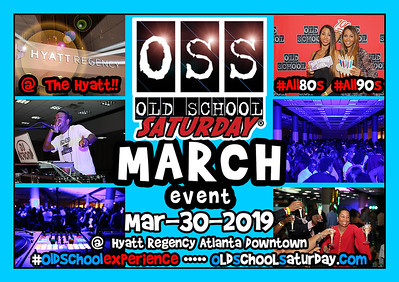 Next Event:  Mar.30.2019 at The Hyatt :::: Tickets and VIP Tables: 678.701.6114 or oldschoolsaturday.com