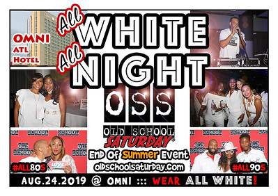 "Join us in AUGUST for our annual #AllWhiteAllNight event... or the ""Total White Out"" event...get your ALL WHITE gear ready.  Tickets and VIP Tables are selling now:  oldschoolsaturday.com and 678.701.6114"
