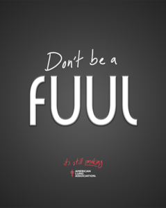 """Connor DeBruin (faculty: Joan Sechrist) - """"Don't be a fuul"""" (Single Ad)"""
