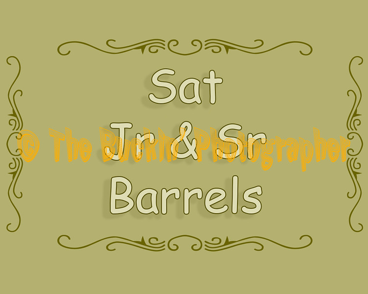 Sat Jr and Sr Barrels