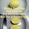 Shake Your Egg Violently for 2-3 Minutes, then Boil for a Golden Egg