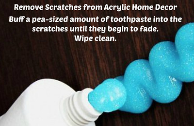 Toothpaste: Remove Scratches from Acrylic Home Decor