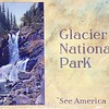 """Glacier National Park """"See American First"""""""