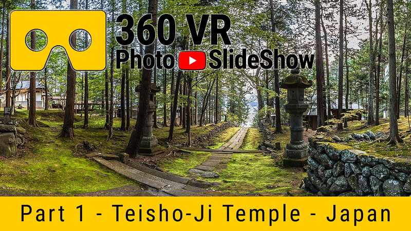 Part 1 - 360 VR Photo Slideshow - Teisho-Ji Temple, Japan