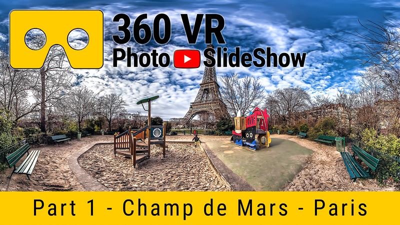 Part 1 - 360 VR Photo Slideshow - Champ de Mars, Paris