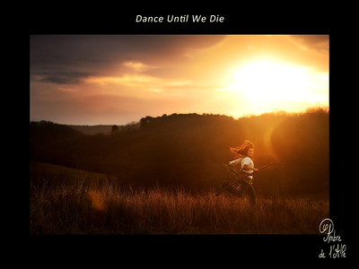 Dance Until We Die