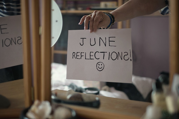June~Reflections