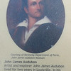 The founder of the Audubon Society was a close family friend of the Clark family in Louisville.