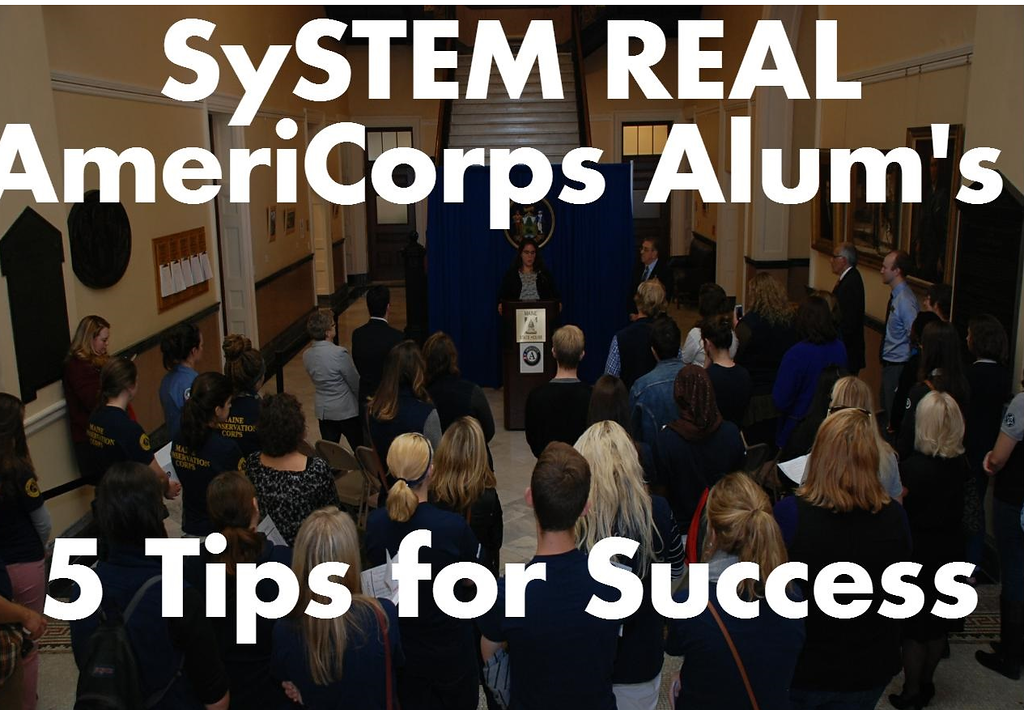SySTEM REAL AmeriCorps Alum's 5 Tips for Success
