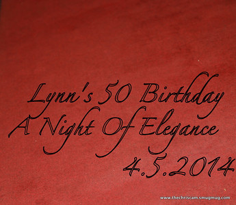 Celebrating Lynn's 50th Birthday @ The Gala Center 3.6.14