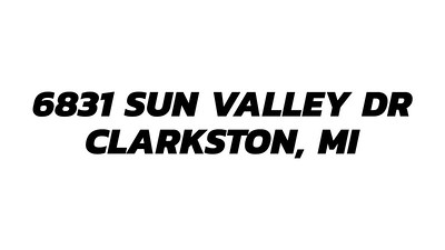 6831_Sun_Valley_Dr_Clarkston___MP4