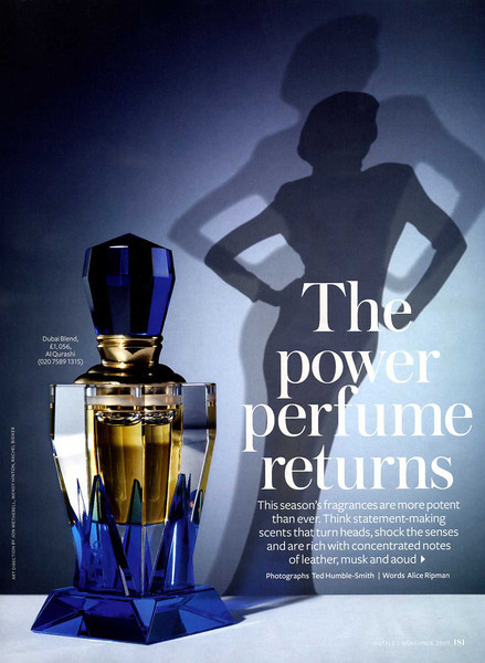 "ABDUL SAMAD AL QURASHI Dubai Blend 2009 UK (advertorial Is Style) ""The power perfume returns"""