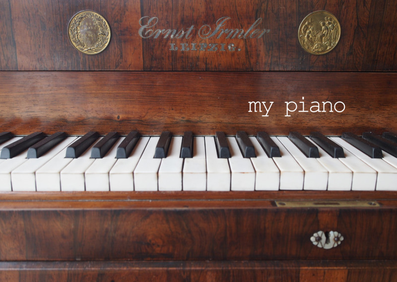 love my 160+ years old piano and play it whenever I need time to calm down and enjoy life.