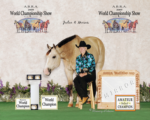 (04) Julie Dinse & Roses Moses<br /> World Champion - Amateur Select Trail