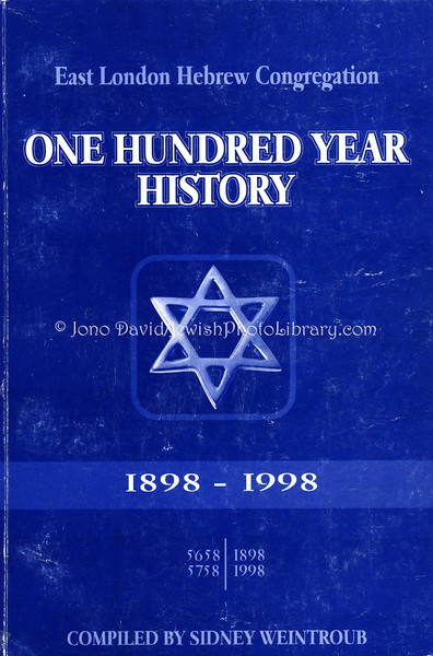 SOUTH AFRICA, Eastern Cape, East London. East London Hebrew Congregation One Hundred Year History 1898~1998, Compiled by Sidney Weintroub