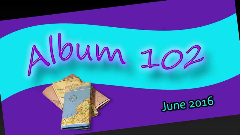 ALBUM 102 JUNE 2106