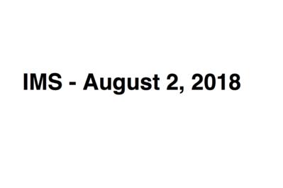 IMS - August 2, 2018