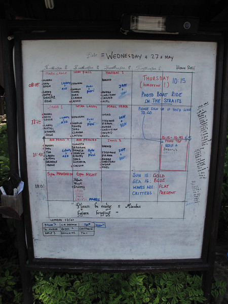 There are three main dives a day,  plus an evening dive.  The day before, you sign up for the dive you wish to go on.  Dive sites are listed next to the boat and time of departure.