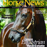 2005 Cover<br /> <br /> Winner of the New Jersey Horse News <br /> Photo Contest