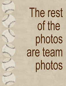 The rest of the photos are team shots!!