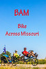 Bike Across Missouri - tamdem 'bent with kid trailer - BAM - 2017 - D1-C2-70-200mm-1028 - JPEG